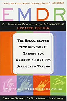 """Paperback EMDR: The Breakthrough """"Eye Movement"""" Therapy for Overcoming Anxiety, Stress, and Trauma Book"""
