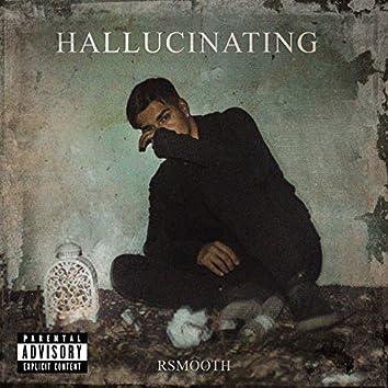 Hallucinating