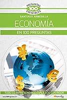 La Econom�a En 100 Preguntas 8413050006 Book Cover