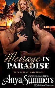 Menage in Paradise (Pleasure Island Book 8) by [Anya Summers, Blushing Books]