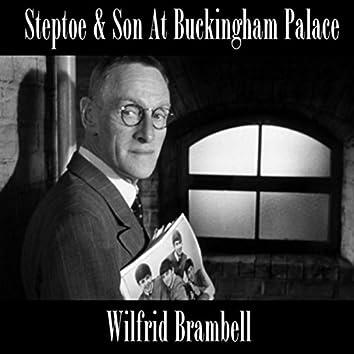 Steptoe & Son At Buckingham Palace (Live)