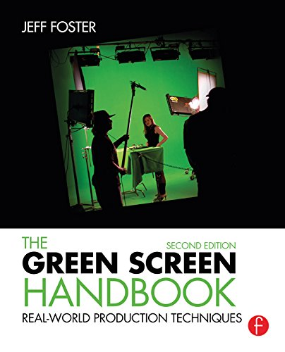 The Green Screen Handbook: Real-World Production Techniques (English Edition)