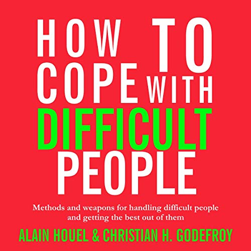 How to Cope with Difficult People Titelbild