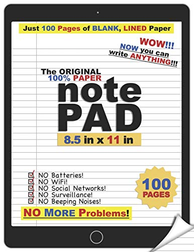 The Original 100% Paper notePad: Wow, Now You Can Write Anything!: An iPad/tablet Parody Notebook