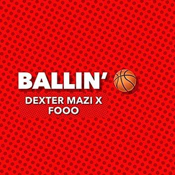 Ballin' (feat. Fooo)