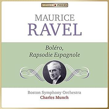 Masterpieces Presents Maurice Ravel: Boléro & Rapsodie Espagnole