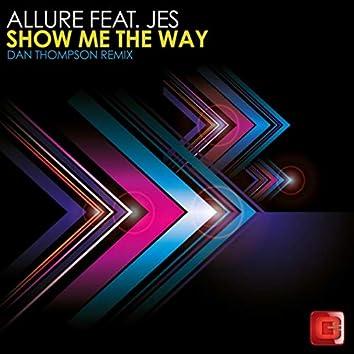 Show Me The Way (Dan Thompson Remix)