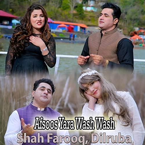 Shah Farooq & Dilruba