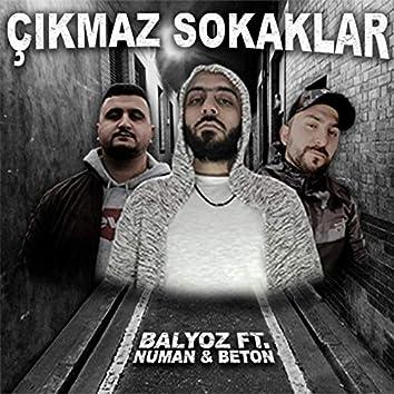 Çıkmaz Sokaklar (feat. Numan, Beton)