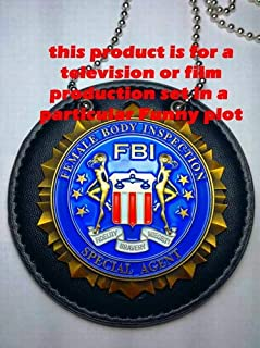 USMPC - U.S. Movie Prop Collection - Special Agent of Female Body Inspection - The Funny FBI Movie Prop