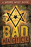 Bad Magick (The Joel Stuart Adventures) (Volume 1)