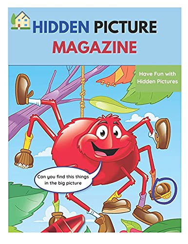 Hidden Picture Magazine 2021: Hidden Picture Magazine | Outdoor Puzzles | Line Art | A Spectacular Seek and Find Challenge for All Ages