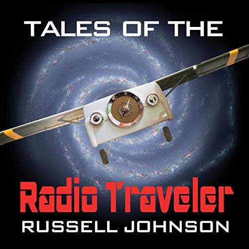 Tales of the Radio Traveler audiobook cover art