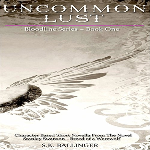 Uncommon Lust audiobook cover art