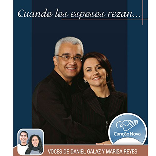 Cuando los Esposos Rezan [When Couples Pray] [Quando o Casal Reza]                   By:                                                                                                                                 Ricardo Sá,                                                                                        Eliana Sá                               Narrated by:                                                                                                                                 Daniel Galaz,                                                                                        Marisa Reyes                      Length: 1 hr and 58 mins     Not rated yet     Overall 0.0
