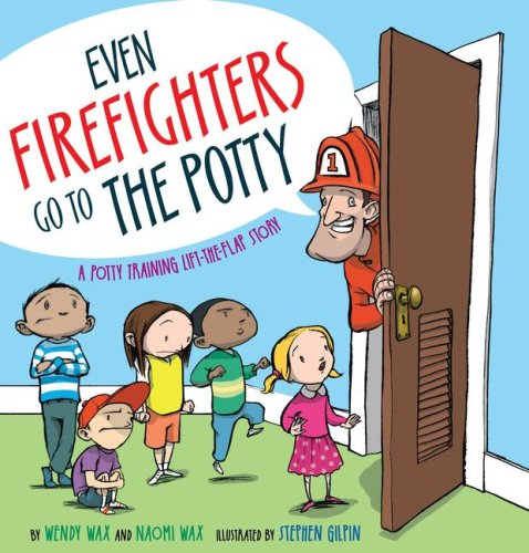 Product Image of the Even Firefighters Go To The Potty