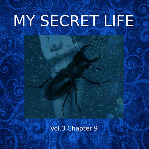 My Secret Life: Volume Three Chapter Nine cover art