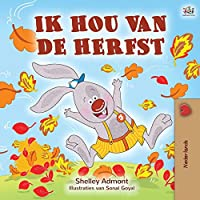I Love Autumn (Dutch Book for Kids) (Dutch Bedtime Collection)