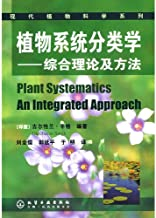 Plant Systematics An Integrated Approach