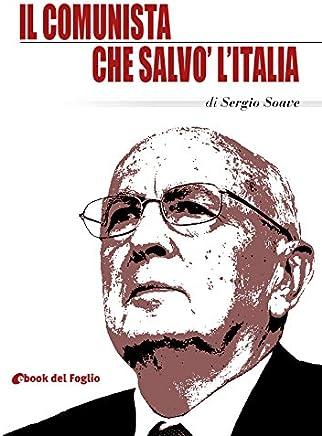 Il comunista che salvò lItalia