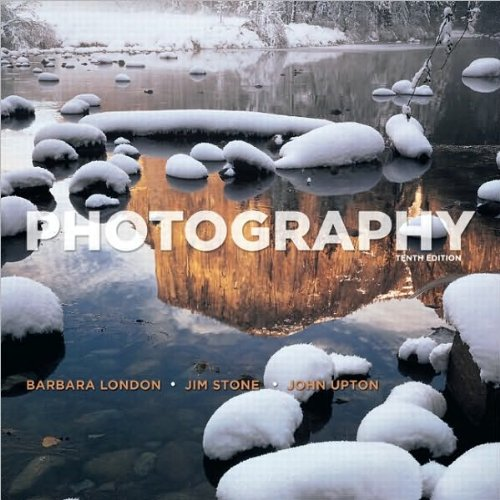 Photography (text only) 10th (Tenth) edition by B. London,J. Upton,J. Stone