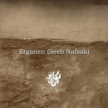 أتجنن Etganen (Seeb Nafsak)