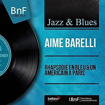 Rhapsodie en bleu & Un américain à Paris (Mono Version)