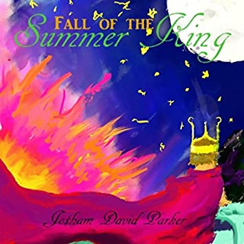 Fall of the Summer King