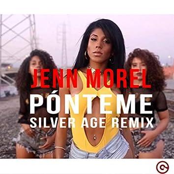 Pónteme (Silver Age Remix)
