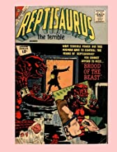 Reptisaurus #8: The Monstrous Flying Reptile - All Stories - No Ads