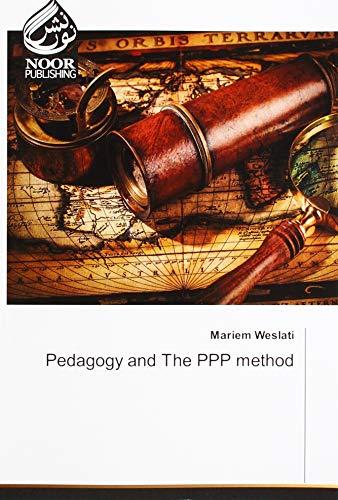 Weslati, M: Pedagogy and The PPP method