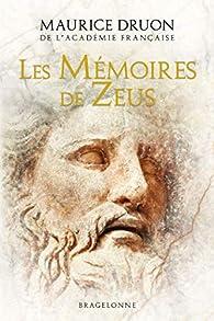 Les Mémoires de Zeus par Maurice Druon