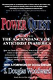 Power Quest - Book Two: The Ascendency of Antichrist in America (English Edition)