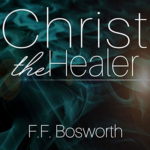 Christ the Healer audiobook cover art