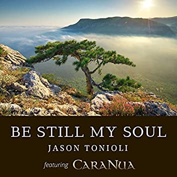 Be Still My Soul (Celtic Vocals)