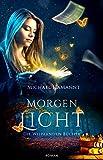 Die Wispernden Bücher - Morgenlicht: Roman (Band 2)
