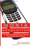 Foto The Nokia Revolution : The Story of an Extraordinary Company That Transformed an Industry by Dan Steinbock (2001-05-31)