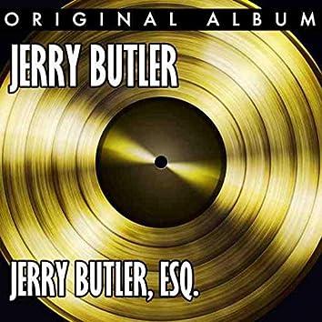 Jerry Butler, Esq.