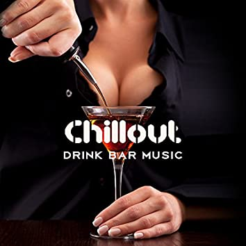 Chillout Drink Bar Music