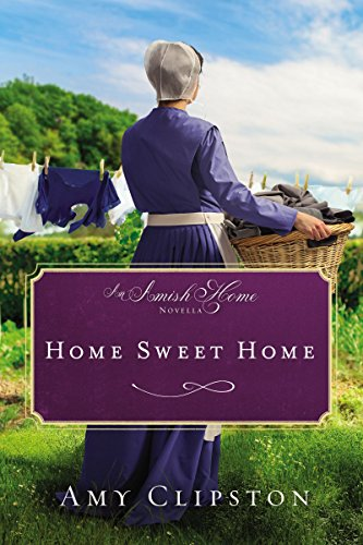 Home Sweet Home: An Amish Home Novella (English Edition)の詳細を見る