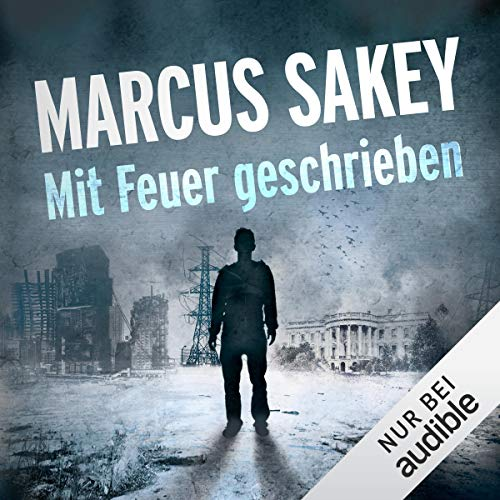 Mit Feuer geschrieben     Die Abnormen 3              By:                                                                                                                                 Marcus Sakey                               Narrated by:                                                                                                                                 Torben Kessler                      Length: 11 hrs and 45 mins     1 rating     Overall 5.0