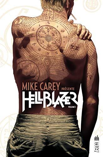 Mike Carey Presente Hellblazer Tome 1