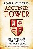 Crowley, R: Accursed Tower - Roger Crowley