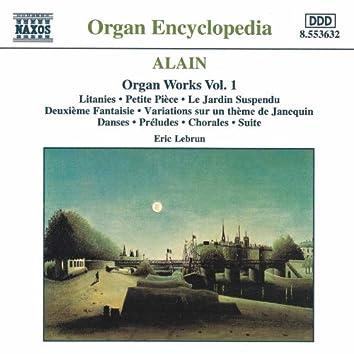 Alain: Organ Works, Vol.  1