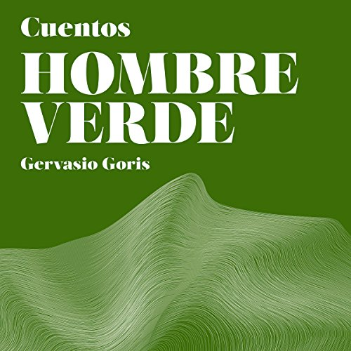 Hombre Verde: Cuentos [Green Man: Tales] audiobook cover art