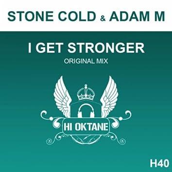 I Get Stronger