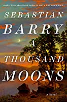 A Thousand Moons: A Novel