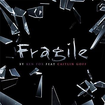 Fragile (feat. Caitlin Goff)