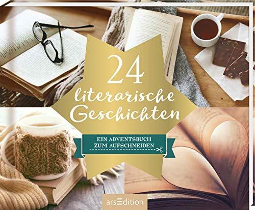 24 literarische Geschichten: Ein Adventsbuch zum Aufschneiden (Adventskalender)