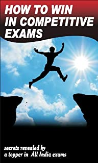 How to win in Competitive Exams